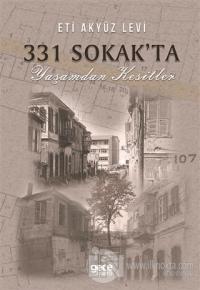 331 Sokak'ta Yaşamdan Kesitler