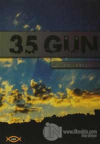 35 Gün