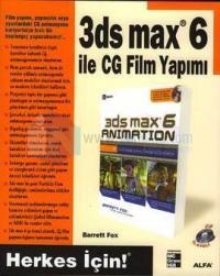 3DS Max 6 ile CG Film Yapımı