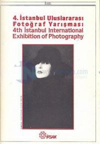 4. İstanbul Uluslararası Fotoğraf Yarışması 4th Istanbul International Exhibition of Photography