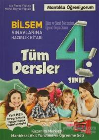 4.Sınıf Tüm Dersler Bilsem Sınavlarına Hazırlık Kitabı (2016)