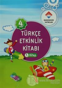 4. Sınıf Türkçe Etkinlik Kitabı 1-2 %10 indirimli Kolektif