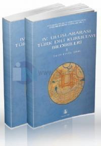 4. Uluslararası Türk Dil Kurultayı Bildirileri 1-2 (2 Cilt Takım)