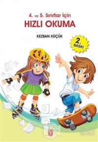 4. ve 5. Sınıflar İçin Hızlı Okuma
