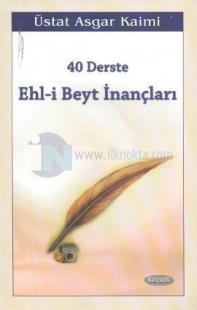 40 Derste Ehl-i Beyt İnançları