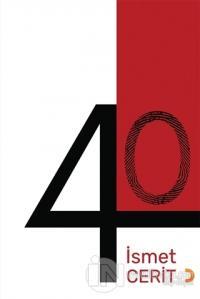 40 İsmet Cerit