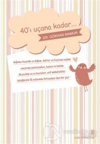 40'ı Uçana Kadar...