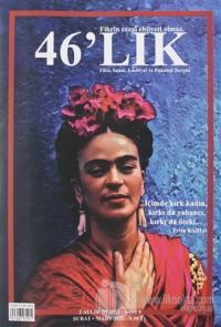 46'lık Fikir Sanat Edebiyat ve Psikoloji Dergisi Sayı: 9 Şubat - Mart 2020