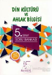 5. Sınıf Din Kültürü ve Ahlak Bilgisi Soru Bankası