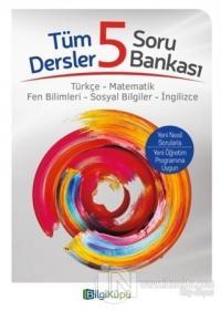 5. Sınıf Tüm Dersler Soru Bankası