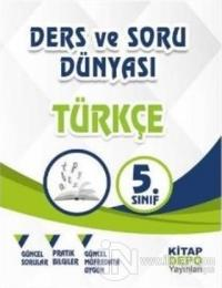 5. Sınıf Türkçe Ders ve Soru Dünyası