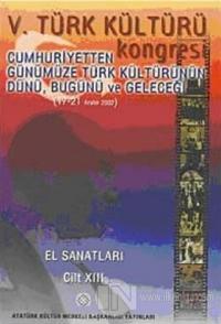 5. Türk Kültürü Kongresi Cilt : 13 %15 indirimli Kolektif