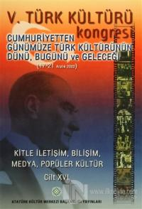 5. Türk Kültürü Kongresi Cilt : 16