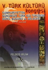 5. Türk Kültürü Kongresi Cilt : 5