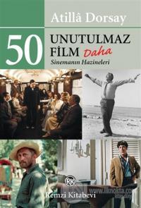 50 Unutulmaz Film Daha Atilla Dorsay