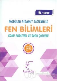 6. Sınıf Modüler Piramit Sistemiyle Fen Bilimleri Konu Anlatımı ve Soru Çözümü