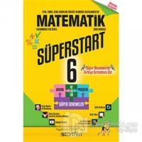 6. Sınıf Süperstart Matematik Kavra Geliştir Pekiştir Süper Denemeler