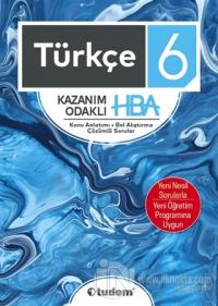 6. Sınıf Türkçe Kazanım Odaklı HBA