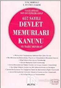 657 Sayılı Devlet Memurları Kanunu ve İlgili Mevzuat