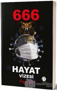 666 Hayat Vizesi
