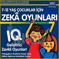 7-12 Yaş Çocukları İçin Zeka Oyunları 7 Kolektif