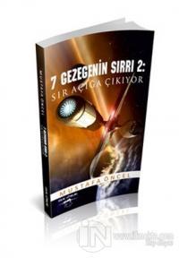7 Gezegenin Sırrı 2: Sır Açığa Çıkıyor
