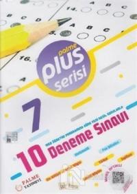 7. Sınıf 10 Deneme Sınavı Plus Serisi
