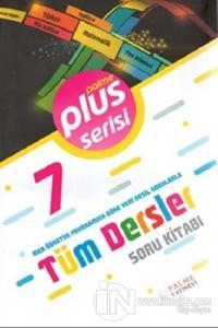7.Sınıf Plus Serisi Tüm Dersler Soru Kitabı Kolektif