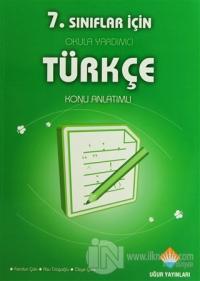 7. Sınıflar İçin Okula Yardımcı Türkçe
