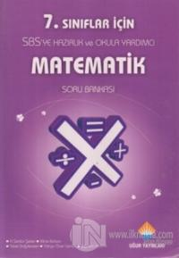 7. Sınıflar İçin SBS'ye Hazırlık ve Okula Yardımcı Matematik Soru Bankası
