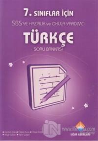 7. Sınıflar İçin SBS'ye Hazırlık ve Okula Yardımcı Türkçe Soru Bankası