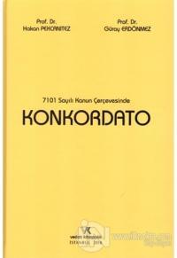 7101 Sayılı Kanun Çerçevesinde Konkordato (Ciltli)