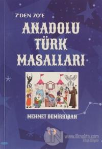 7'den 70'e Anadolu Türk Masalları