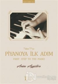 7'den 77'ye Piyanoya İlk Adım (Ciltli)