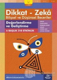 8-9 Yaş Dikkat - Zeka Bilişsel ve Düşünsel Beceriler 1.Kitap - Değerlendirme ve Geliştirme