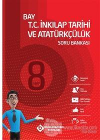 8. Sınıf Bay T.C. İnkılap Tarihi ve Atatürkçülük Soru Bankası