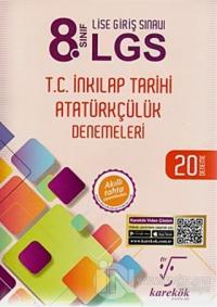 8. Sınıf LGS T.C. İnkılap Tarihi Atatürkçülük Denemeleri 20 Deneme