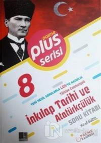8.Sınıf LGS T.C.İnkılap Tarihi ve Atatürkçülük Soru Kitabı
