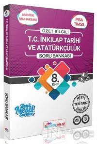 8. Sınıf T. C. İnkılap Tarihi ve Atatürkçülük Özet Bilgili Soru Bankası