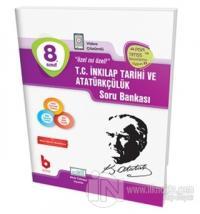 8. Sınıf T.C İnkılap Tarihi ve Atatürkçülük Soru Bankası