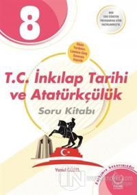 8. Sınıf T.C. İnkılap Tarihi ve Atatürkçülük Soru Kitabı