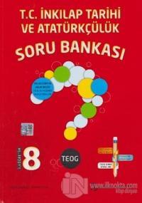 8.Sınıf TEOG T.C. İnkılap Tarihi ve Atatürkçülük Soru Bankası