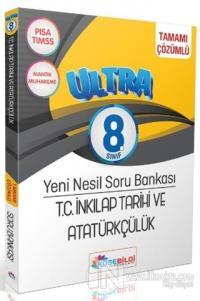 8. Sınıf Ultra T. C. İnkılap Tarihi ve Atatürkçülük Soru Bankası (Çözümlü)