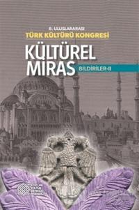 8. Uluslararası Türk Kültürü Kongresi: Kültürel Miras