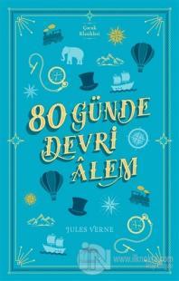 80 Günde Devri Alem (Ciltli) %50 indirimli Jules Verne