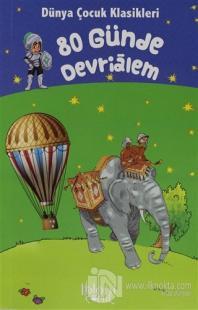 80 Günde Devrialem - Dünya Çocuk Klasikleri