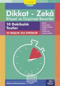 9-10 Yaş Dikkat - Zeka Bilişsel ve Düşünsel Beceriler 4. Kitap - 10 Dakikalık Testler