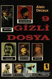 9 Gizli Dosya Hitler, Mussolini, Stalin, Rudolf Hess, Mata-Hari, Borma