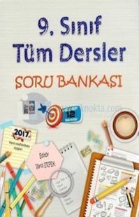 9. Sınıf Tüm Dersler Soru Bankası
