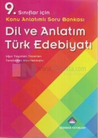 9. Sınıflar İçin Konu Anlatımlı Soru Bankası Dil ve Anlatım Türk Edebiyatı